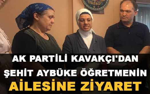 13444_ak-partili-kavakci-dan-sehit-aybuke-ogretmenin-ailesine-ziyaret