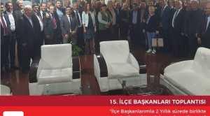 CHP İLÇE BAŞKANLARI TOPLANTISI GERÇEKLEŞTİRİLDİ