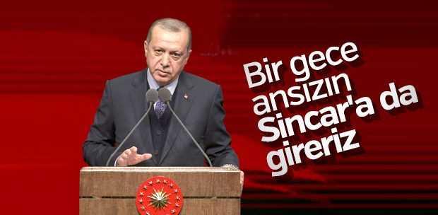 ERDOĞAN, SİNCAR'I İŞARET ETTİ