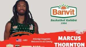 MARCUS THORNTON BANVİT'TE