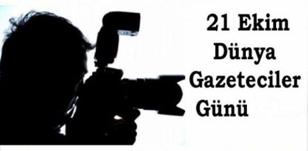21 EKİM DÜNYA GAZETECİLER BAYRAMI KUTLANDI
