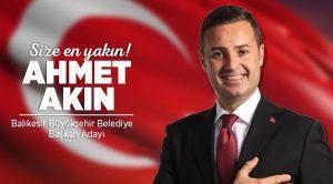 AHMET AKIN BALIKESİR'DE COŞKUYLA KARŞILANACAK