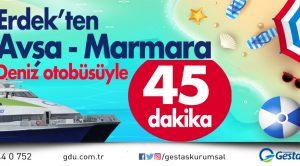 GESTAŞ ERDEK- AVŞA-MARMARA SEFERLERİ BAŞLIYOR