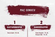 KASTAMONUSPOR 1 – BANDIRMASPOR 2