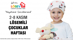 2-8 Kasım Lösemili Çocuklar Haftası